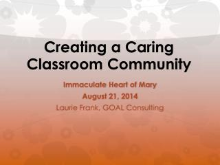 Creating a Caring Classroom Community