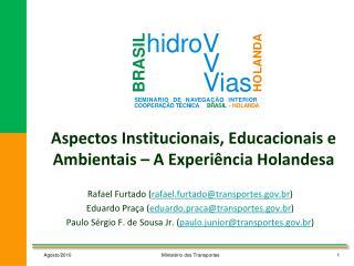 Aspectos Institucionais, Educacionais e Ambientais   A Experi ncia Holandesa