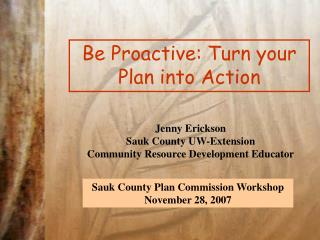 Be Proactive: Turn your Plan into Action