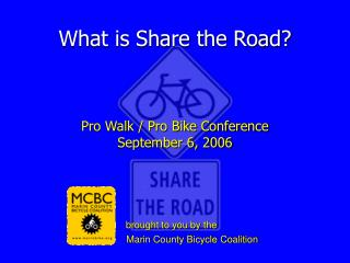 What is Share the Road?