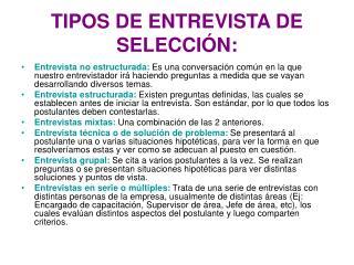 TIPOS DE ENTREVISTA DE SELECCIÓN: