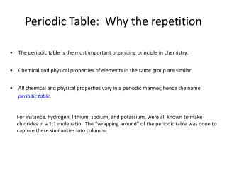 Periodic Table:  Why the repetition