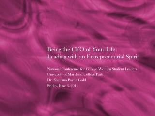 Being the CEO of Your Life:  Leading with an Entrepreneurial Spirit