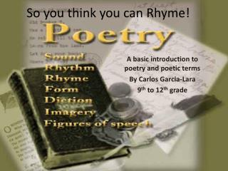 So you think you can Rhyme!