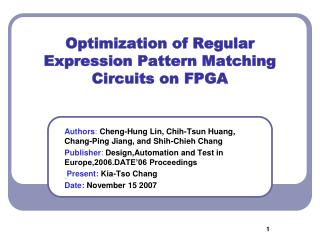 Optimization of Regular Expression Pattern Matching Circuits on FPGA