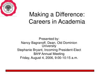 Making a Difference:   Careers in Academia
