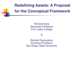 Redefining Assets: A Proposal  for the Conceptual Framework