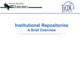 Institutional Repositories A Brief Overview