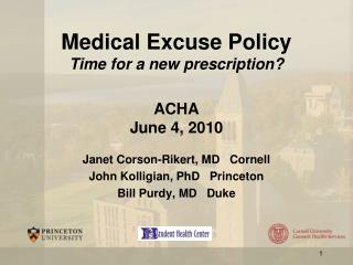 Medical Excuse Policy Time for a new prescription? ACHA  June 4, 2010