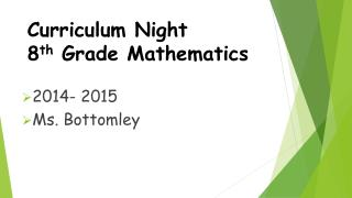 Curriculum Night 8 th  Grade Mathematics