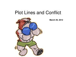 Plot Lines and Conflict