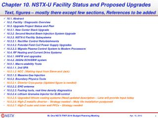 Chapter 10. NSTX-U Facility Status and Proposed Upgrades
