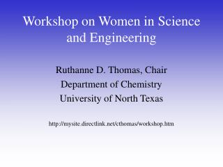 Workshop on Women in Science and Engineering