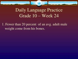 Daily Language Practice Grade 10 � Week 24