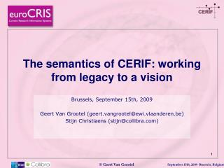 The semantics of CERIF: working from legacy to a vision