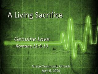 Grace Community Church April 5, 2009