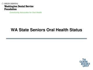 WA State Seniors Oral Health Status
