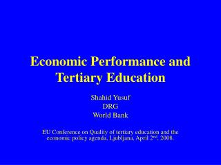 Economic Performance and Tertiary Education