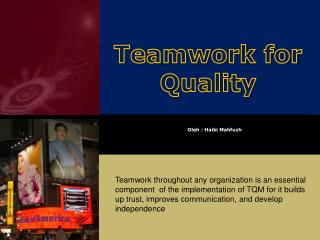 Teamwork for Quality