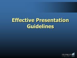 Effective Presentation Guidelines