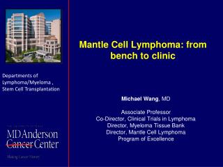 Mantle Cell Lymphoma: from bench to clinic