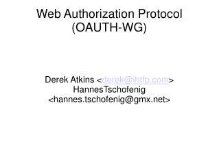 Web Authorization Protocol (OAUTH-WG)