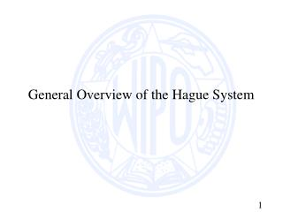 General Overview of the Hague System