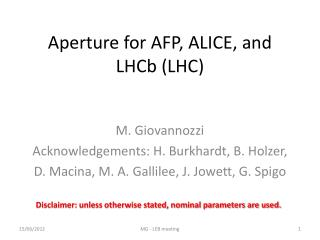 Aperture for AFP, ALICE, and  LHCb  (LHC)