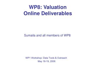 WP8: Valuation Online Deliverables