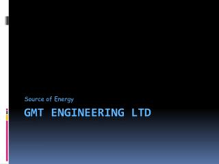 GMT Engineering LTD