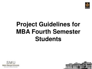 Project Guidelines for MBA Fourth Semester Students