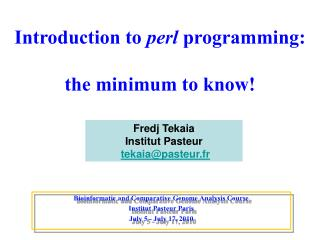 Introduction to  perl  programming: the minimum to know!