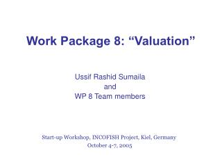 "Work Package 8: ""Valuation"""