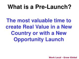 What is a Pre-Launch
