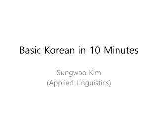 Basic Korean in 10 Minutes