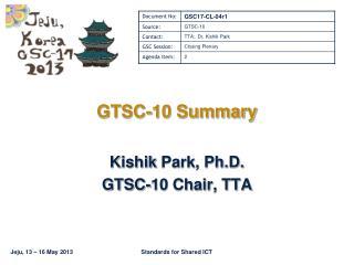 GTSC-10 Summary
