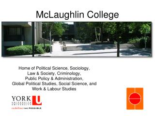 McLaughlin College
