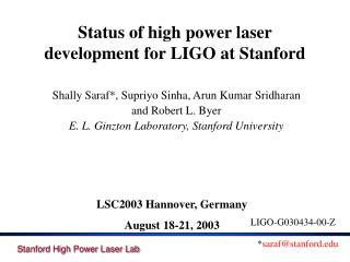 Status of high power laser development for LIGO at Stanford