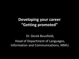 "Developing your career ""Getting promoted"""