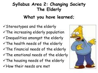 Syllabus Area 2: Changing Society The Elderly