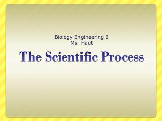 The Scientific Process