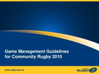Game Management Guidelines for Community Rugby 2010