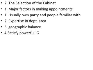 2. The Selection of the Cabinet a. Major factors in making appointments