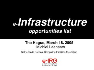 e- Infrastructure opportunities list