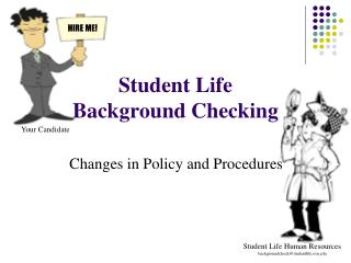 Student Life Background Checking