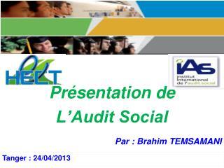 Présentation de  L'Audit Social