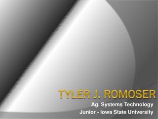 Tyler J. Romoser