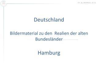 Deutschland Bildermaterial zu den  Realien der alten Bundesländer Hamburg