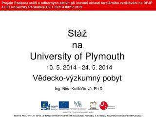 St�  na  University of Plymouth V?decko-v�zkumn� pobyt