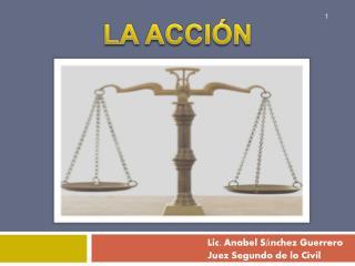 Lic. Anabel S nchez Guerrero Juez Segundo de lo Civil